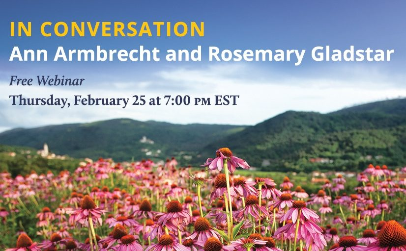 Ann Armbrecht and Rosemary Gladstar engage in a lively, thoughtful discussion as they dive into Ann's new book, THE BUSINESS OF BOTANICALS
